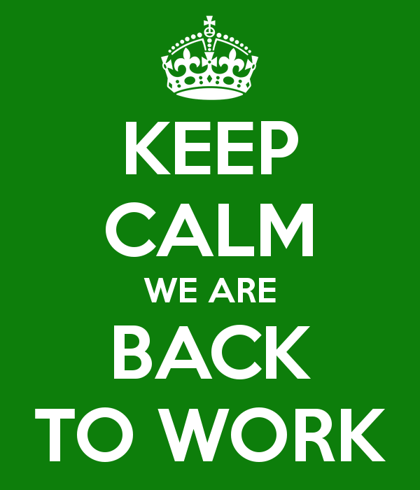 keep-calm-we-are-back-to-work